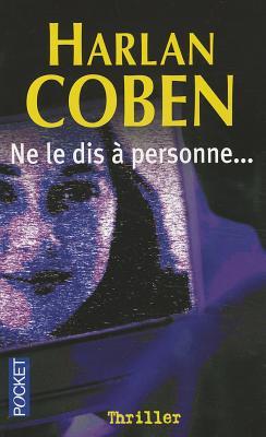 Ne Le Dis a Personne, Coben, Harlan