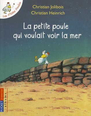 Image for Petite Poule Qui Voulait Voir la Mer