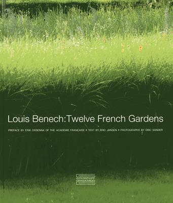 Louis Benech: Twelve French Gardens, Jansen, Eric