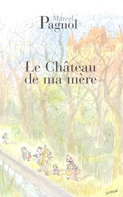 Image for Chateau De Ma Mere