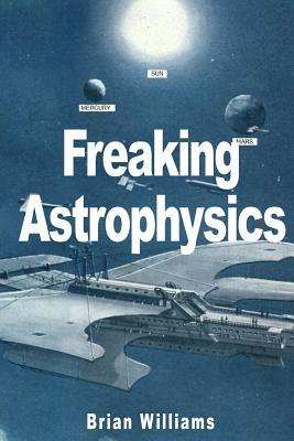 Image for Freaking Astrophysics