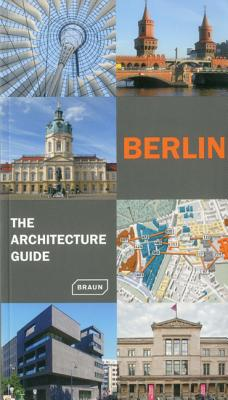 Image for Berlin - The Architecture Guide: Updated (Architecture Guides (Braun))