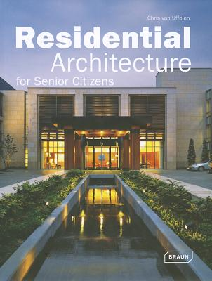 Image for Residential Architecture for Senior Citizens (Architecture in Focus)