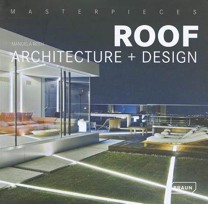 Image for Masterpieces: Roof Architecture + Design