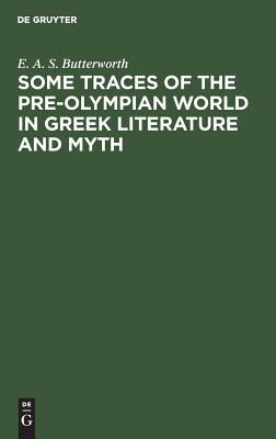 Image for Some Traces of the Pre Olympian World in Greek Literature and Myth