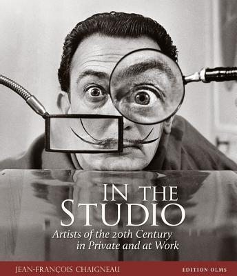 Image for In the Studio  Artists of the 20th Century In Private and at Work