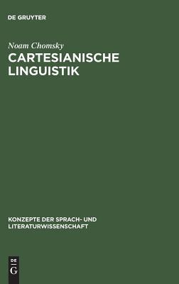 Image for Cartesianische Linguistik.: Ein Kapitel in der Geschichte des Rationalismus.