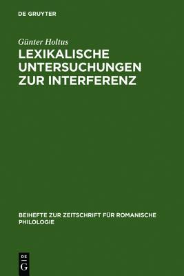 Lexikalische Untersuchungen Zur Interferenz: Die Franko-Italienische Entree D'Espagne
