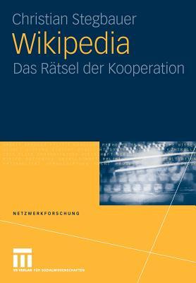 Wikipedia Das Ratsel der Kooperation (Broschiert), Christian Stegbauer