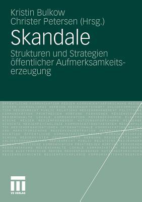 Image for Skandale: Strukturen und Strategien öffentlicher Aufmerksamkeitserzeugung (German Edition)
