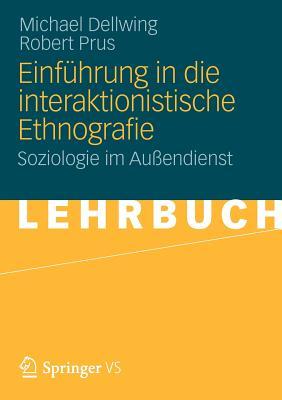 Image for Einführung in die Interaktionistische Ethnografie: Soziologie im Außendienst (German Edition)