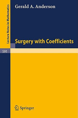 Image for Surgery with Coefficients (Lecture Notes in Mathematics)