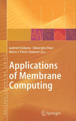 Image for Applications of Membrane Computing (Natural Computing Series)