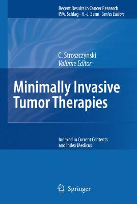 Minimally Invasive Tumor Therapies (Recent Results in Cancer Research)