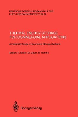 Thermal Energy Storage for Commercial Applications: A Feasibility Study on Economic Storage Systems