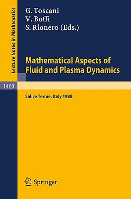 Image for Mathematical Aspects of Fluid and Plasma Dynamics: Proceedings of an International Workshop held in Salice Terme, Italy, 26-30 September 1988 (Lecture Notes in Mathematics)