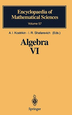 Algebra VI: Combinatorial and Asymptotic Methods of Algebra. Non-Associative Structures (Encyclopaedia of Mathematical Sciences) (v. 6)