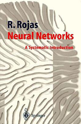 Image for Neural Networks: A Systematic Introduction