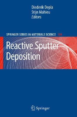 Image for Reactive Sputter Deposition (Springer Series in Materials Science)