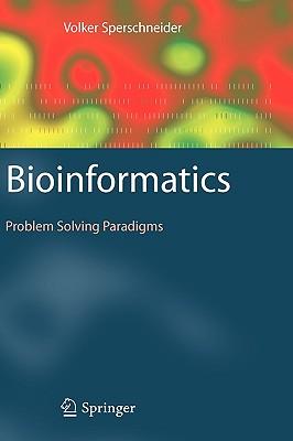 Bioinformatics: Problem Solving Paradigms, Sperschneider, Volker