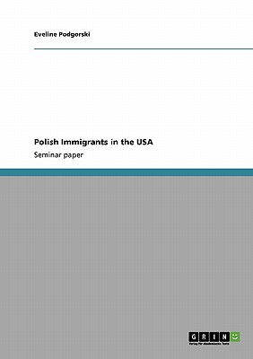 Polish Immigrants in the USA, Podgorski, Eveline