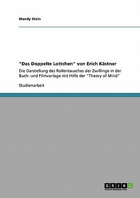 """""""Das Doppelte Lottchen"""" von Erich K�stner (German Edition), Stein, Mandy"""