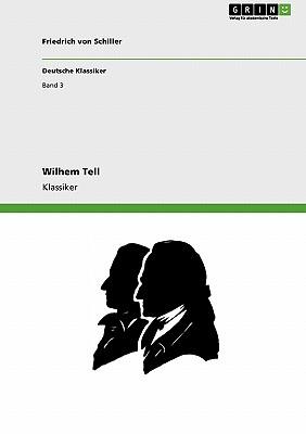 Wilhem Tell (German Edition), von Schiller, Friedrich