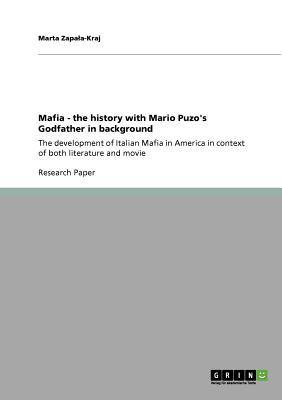 Mafia - the history with Mario Puzo's Godfather in background, Zapala-Kraj, Marta