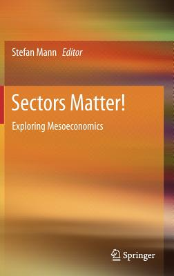 Sectors Matter!: Exploring Mesoeconomics