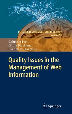 Quality Issues in the Management of Web Information (Intelligent Systems Reference Library)