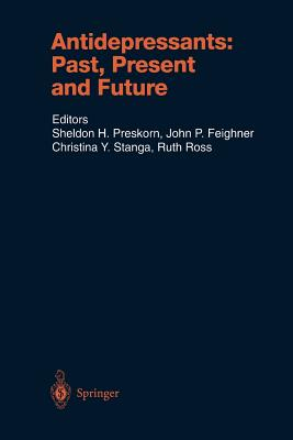Antidepressants: Past, Present and Future (Handbook of Experimental Pharmacology)