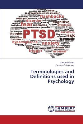 Terminologies and Definitions used in Psychology, Mishra, Gaurav; Srivastava, Seweta