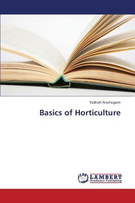 Basics of Horticulture, Arumugam, Vadivel