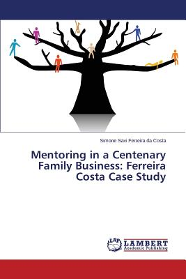 Image for Mentoring in a Centenary Family Business: Ferreira Costa Case Study