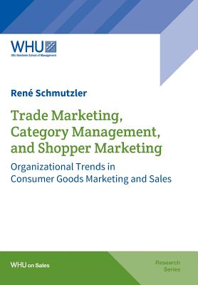 Image for Trade Marketing, Category Management, and Shopper Marketing