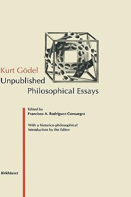 Image for Kurt Gödel: Unpublished Philosophical Essays