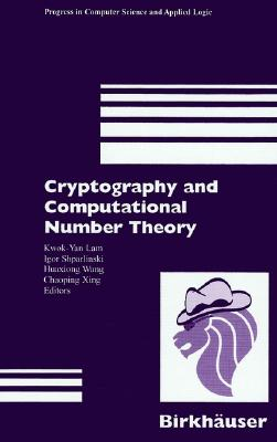 Image for Cryptography and Computational Number Theory (Progress in Computer Science and Applied Logic (PCS))