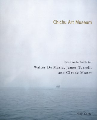 Image for The Chichu Art Museum: Tadao Ando Builds For Claude Monet, Walter De Maria And James Turrell