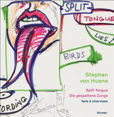 Image for Stephan von Huene: Split Tongue - Texts and Interviews