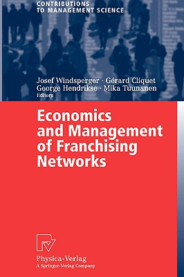 Image for Economics and Management of Franchising Networks (Contributions to Management Science)
