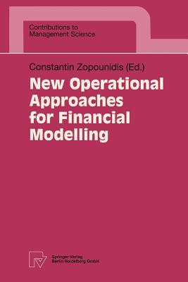Image for New Operational Approaches for Financial Modelling (Contributions to Management Science)