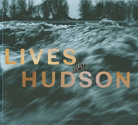 Image for Lives of the Hudson