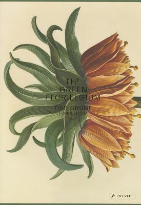Image for The Green Florilegium (Das Grüne Florilegium)