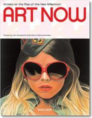 Image for Art Now: Artist at the Rise of the New Millennium (Taschen 25)