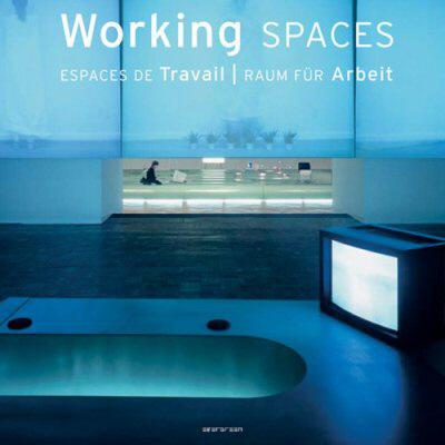 Image for Working Spaces / Espaces de Travail / Raum fur Arbeit (English, French and German Edition)