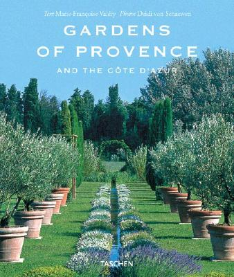 Gardens of Provence: And the Cote d'Azur, Valery, Marie-Francoise