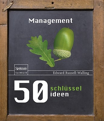 50 Schl�sselideen Management (German Edition), Russell-Walling, Edward