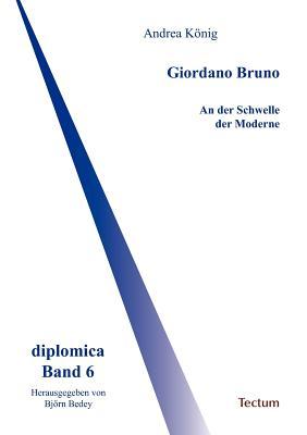 Giordano Bruno (German Edition), K�nig, Andrea
