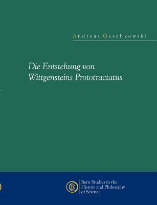 Image for Die Entstehung Von Wittgensteins Prototractatus (German Edition)