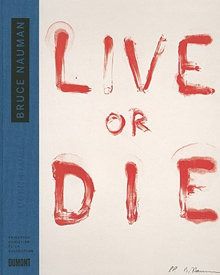 Image for Bruce Nauman: Live or Die: Collector's Choice Vol. 10